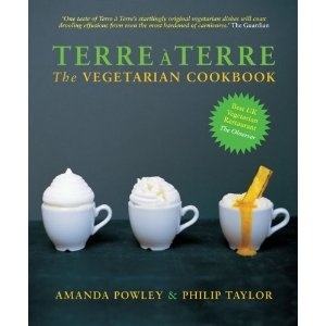 Terre a Terre: The Vegetarian Cookbook: Amazon.co.uk: Amanda Powley, Phil Taylor: Books