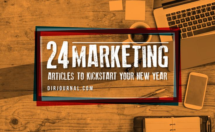 24 Marketing Articles To Kickstart Your New Year #marketing #OnlineMarketing #InternetMarketing #ContentMarketing #SocialMediaMarketing