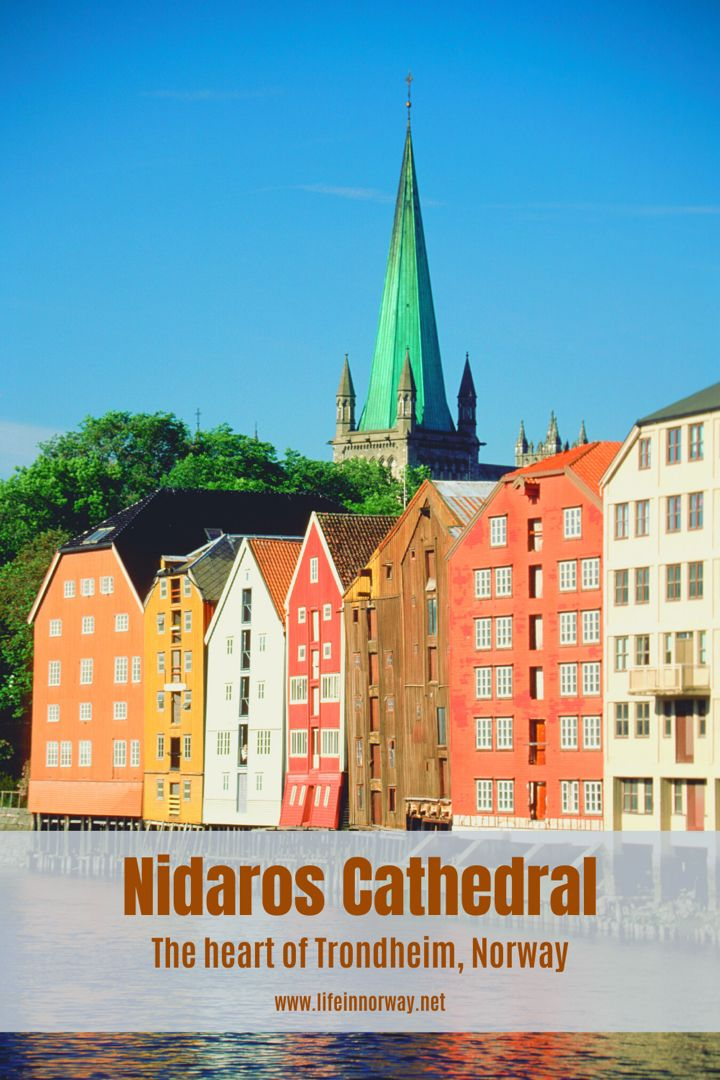 The Complete Guide to Trondheims Nidaros Cathedral