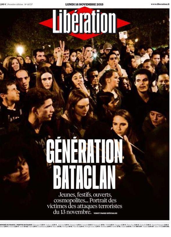 Libé une  Génération Bataclan Lundi 16 novembre 2015