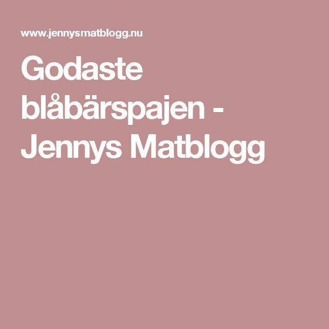 Godaste blåbärspajen - Jennys Matblogg