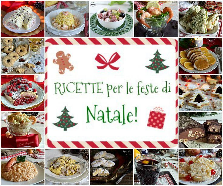 Tante ricette per le feste di Natale, una raccolta dall'antipasto al dolce, di pesce e di carne per tutti i gusti, dalla vigilia a capodanno!
