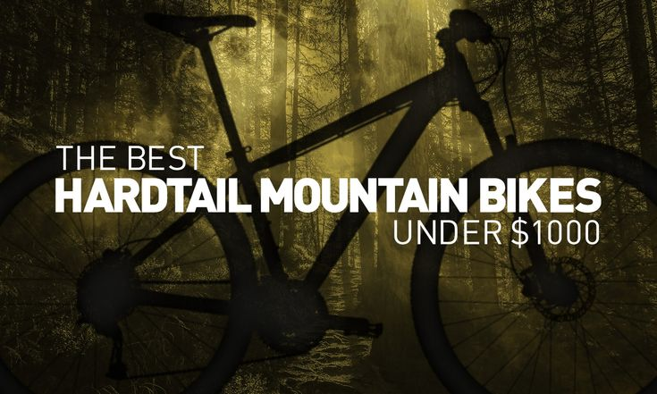 Cross country mountain bike riders looking for a great, entry level hardtail, look no further. We've picked 11 of the best options of 2018 for under AUD$1,000