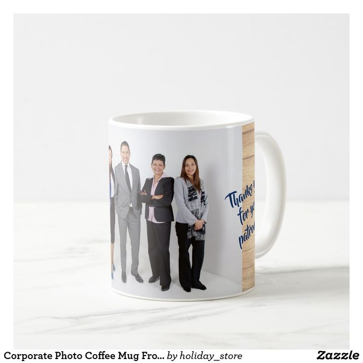 Corporate coffee mug with photo template and custom wording.  Give to patrons / customers or employees.  #officegifts #businessmugs #photomugs #teambuilding