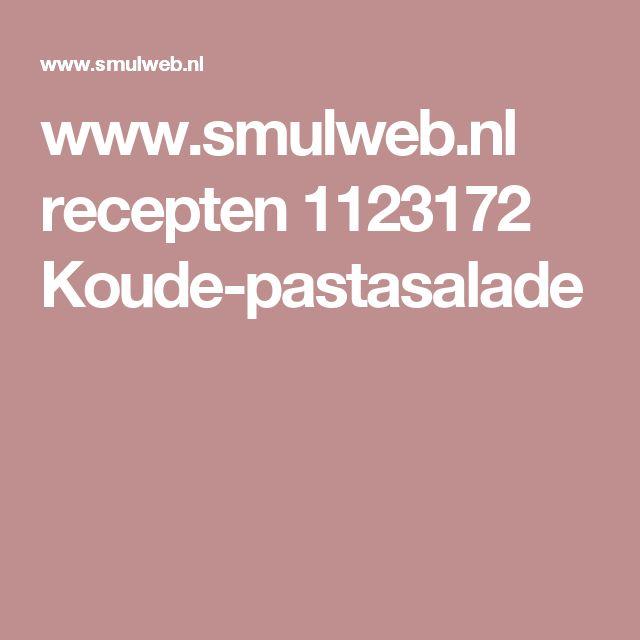 www.smulweb.nl recepten 1123172 Koude-pastasalade