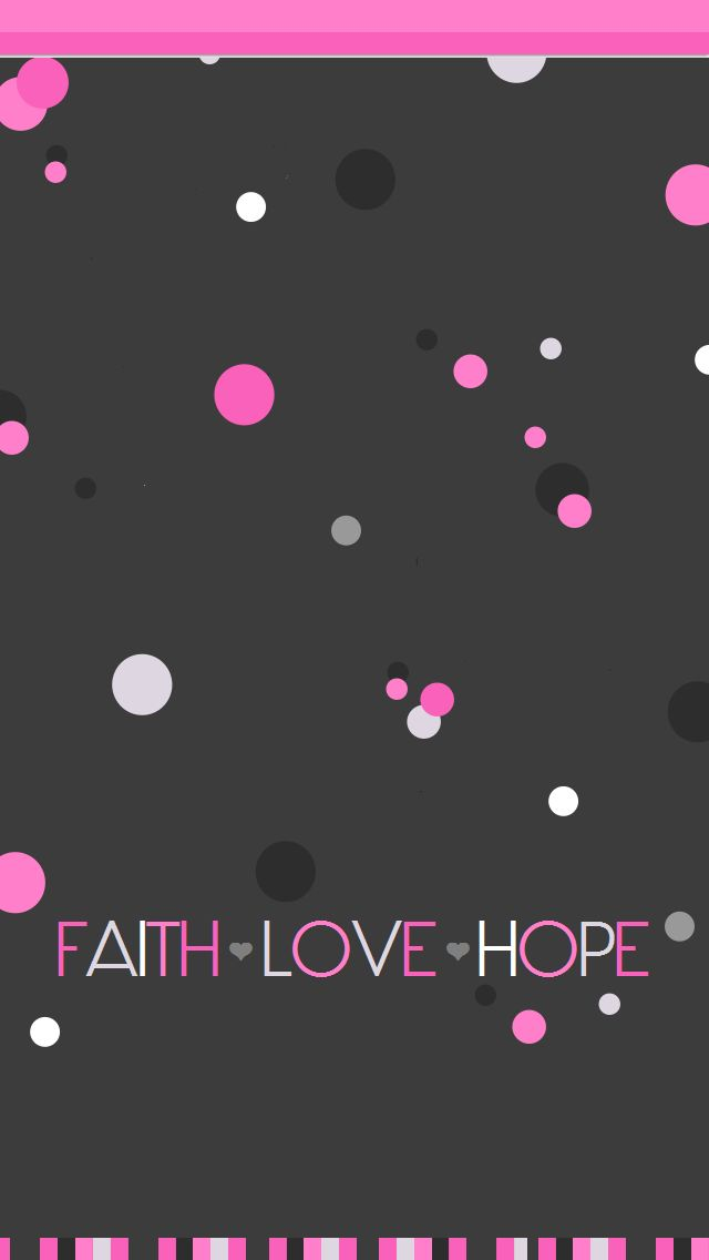 Faith Hope Love Iphone Wallpaper : 343 best Backgrounds images on Pinterest Background ...