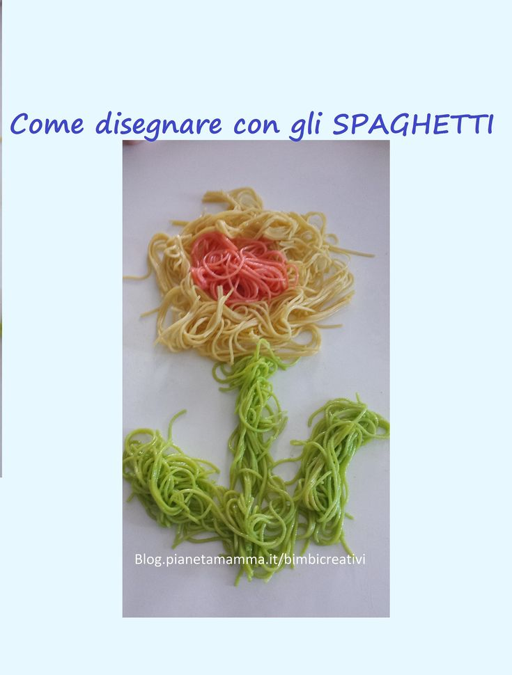 Disegni con ...gli Spaghetti!