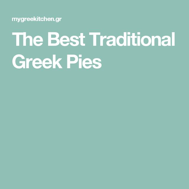 The Best Traditional Greek Pies