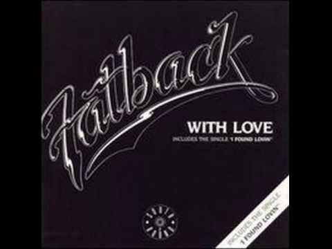 The Fatback Band-I Found Lovin'