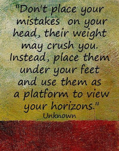 .: Words Of Wisdom, Stands Tall, Remember This, Make Mistakes, Step Stones, Keep Moving Forward, Inspiration Quotes, Wise Words, Good Advice