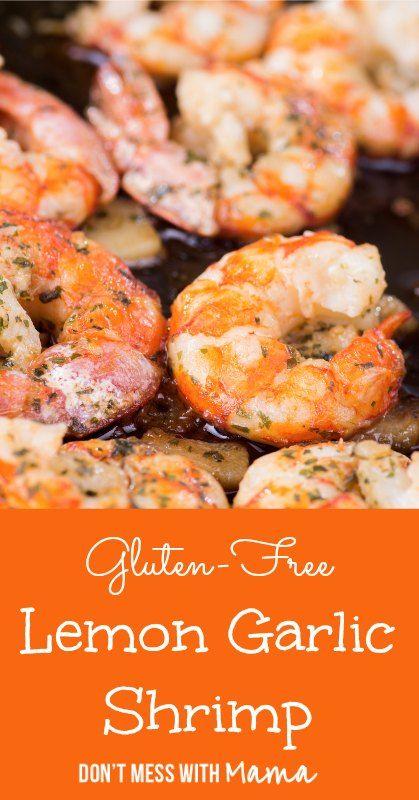 Gluten-Free Garlic Shrimp #glutenfree #recipe - DontMesswithMama.com