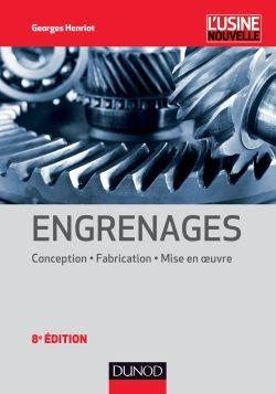 http://www.dunod.com/sciences-techniques/sciences-techniques-industrielles/genie-mecanique/ouvrages-professionnels/engrenages