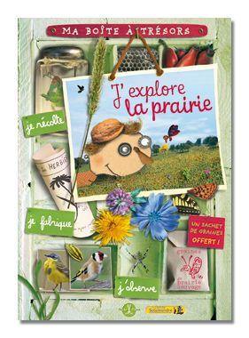 Boîte à trésors: J'explore la prairie