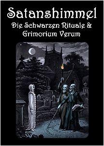 Satanshimmel Die Schwarzen Rituale und Grimorium Verum