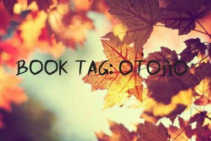 Sonrisas en cuarentena: Book tag : Otoño.