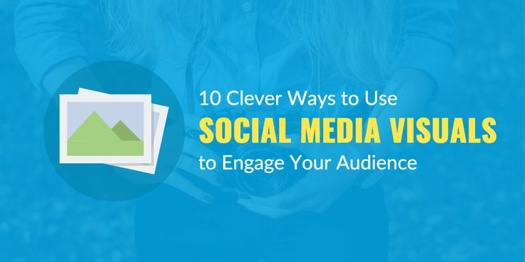 10 Clever Ways to Use Social Media Visuals to Engage Your Audience https://blog.snappa.io/social-media-visuals/ #SocialMedia  #marketingconsultantLondon #facebookadvertising #displayadvertising #emailmarketing #localsearchoptimization #reputationmanagement #retargeting #socialmediamarketing #webdesign