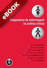 Diagnóstico de Enfermagem na Prática Clínica - eBook