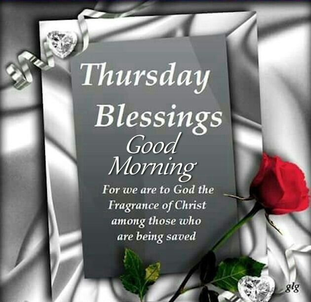 Thursday Blessings, Good Morning good morning thursday thursday quotes good morning quotes hello thursday good morning happy thursday thursday morning pics thursday morning pic thursday morning facebook quotes good morning hello thursday hello thursday morning