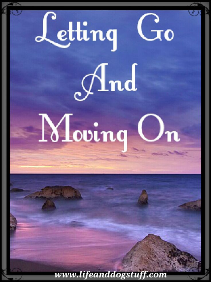 Letting Go and Moving On #blogger #blog