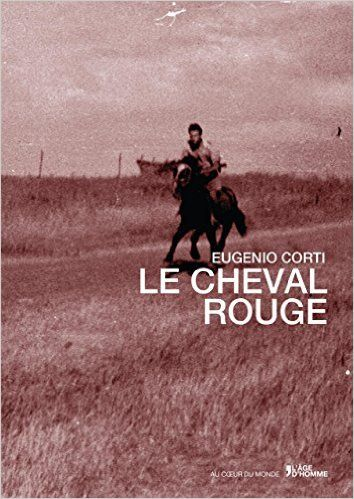Eugenio Corti - Il cavallo rosso - Edizione francese