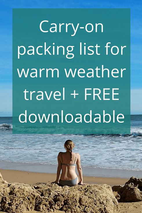 Adoration 4 Adventure's warm weather travel packing list, for both females and males, to fit into a carry-on suitcase. Plus a FREE downloadable version.