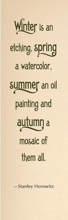 Autumn is a mosaic of all the seasons combined