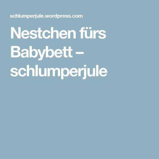Nestchen fürs Babybett – schlumperjule
