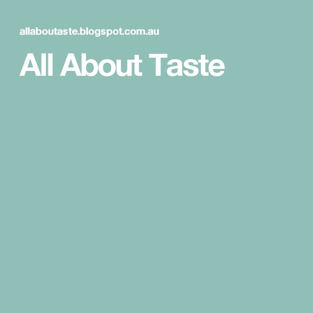 All About Taste