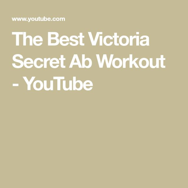 The Best Victoria Secret Ab Workout - YouTube