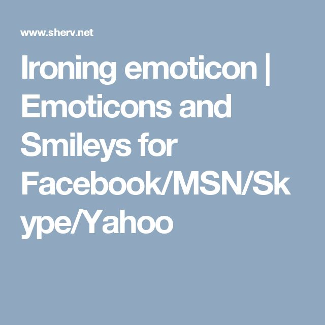 Ironing emoticon | Emoticons and Smileys for Facebook/MSN/Skype/Yahoo