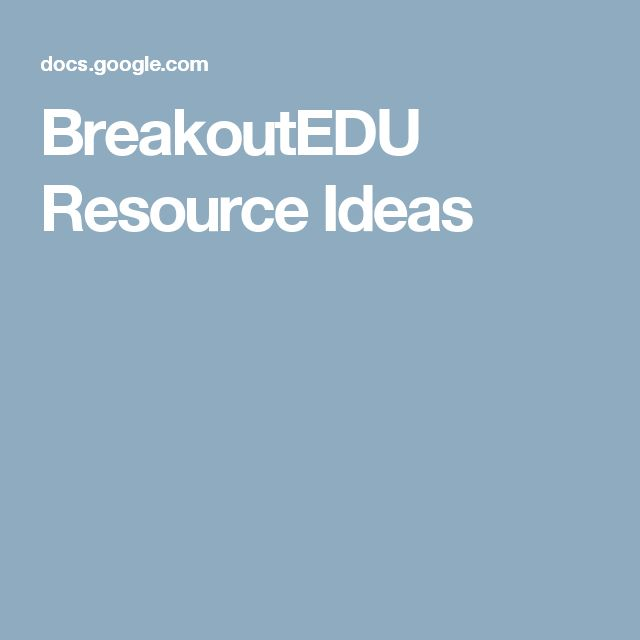 BreakoutEDU Resource Ideas