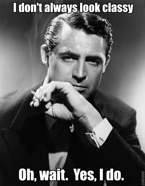 Classy Cary Grant. When isn't he classy? Never!
