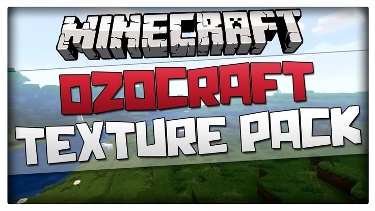 Minecraft 1.8.1 Texture Pack - OzoCraft (Resource pack for Minecraft 1.8)