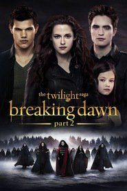 You searched for twilight saga breaking dawn | onlinemoviescinema.com