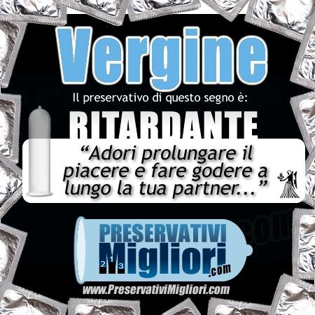 """Vergine - Preservativo Ritardante - """"Adori prolungare il piacere e fare godere a lungo la tua partner"""" - http://www.preservativimigliori.com/ritardanti.html"""
