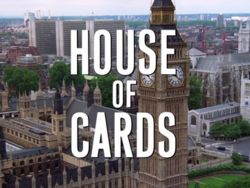 """TIL House of Cards had such an impact on British culture that some of the phrases including """"You might very well think that; I couldn't possibly comment"""" started to be used in the House of Commons."""