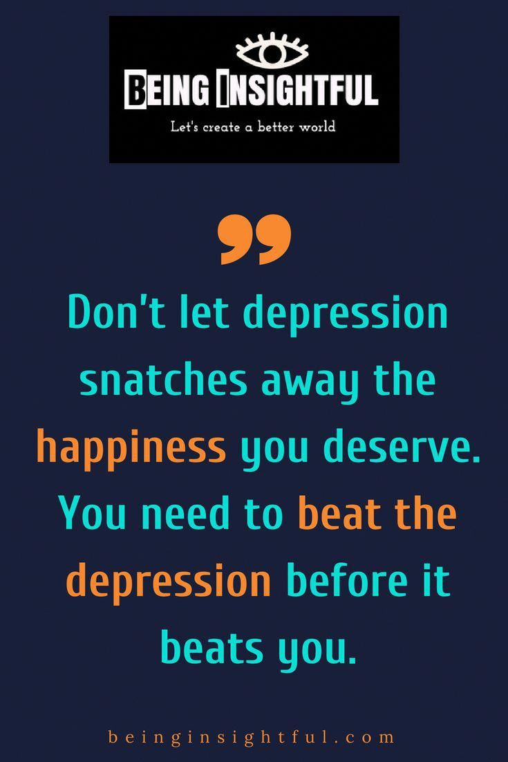 Image of: Beinginsightful Quote Quotes Life Quotes Motivational Quote Inspirational Quote Quotes Depression Pinterest Beinginsightful Quote Quotes Life Quotes Motivational Quote