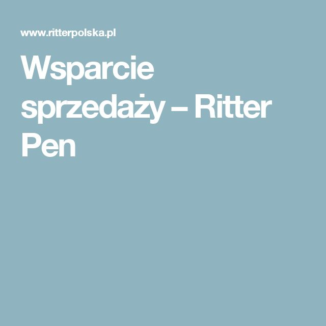 Wsparcie sprzedaży – Ritter Pen