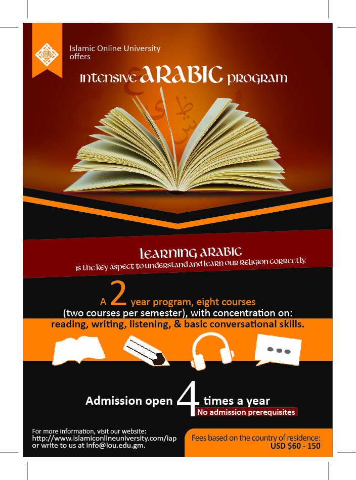 Islamic Online University on offers an INTENSIVE ARABIC PROGRAM (IAP): a two year program with eight courses (two courses per semester), focusing on reading, writing, listening and basic conversation skills.