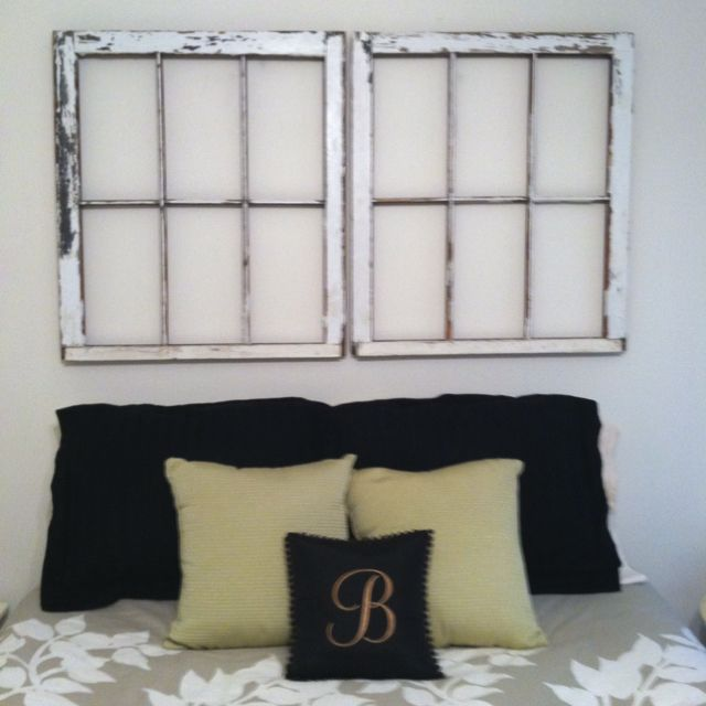 Need a headboard? Old window panes! Great find at the antique store.