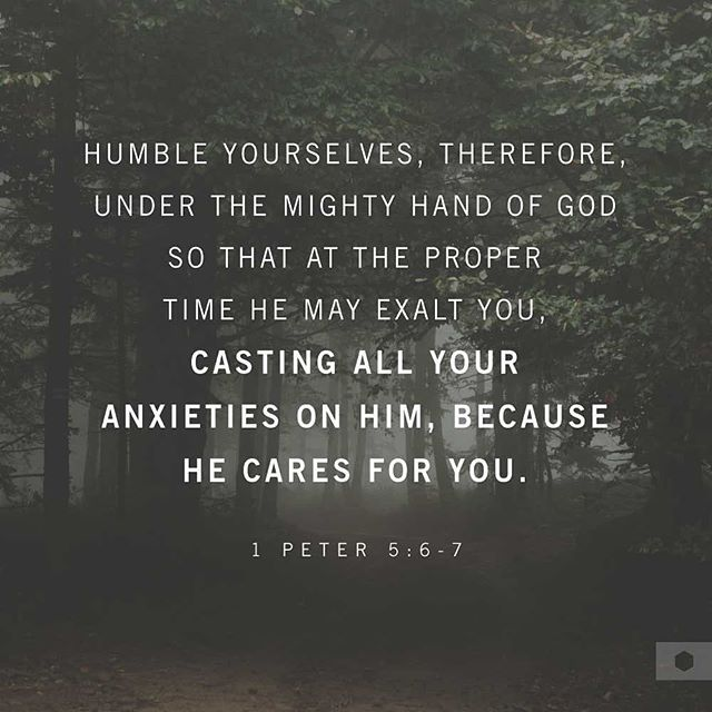 """Humble yourselves, therefore, under the mighty hand of God so that at the proper time he may exalt you, casting all your anxieties on him, because he cares for you."" 1 Peter 5:6-7 (ESV) #REAP austinstone.org/reap"