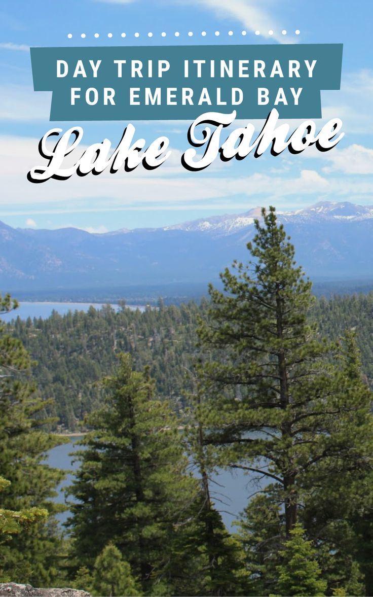 Day trip to the stunning Emerald Bay, Lake Tahoe! Find the full itinerary on Road Trippin' The States