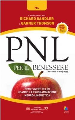 PNL per il Benessere - Alessio Roberti Editore