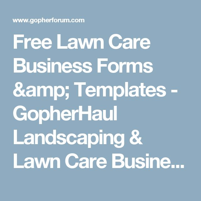 Free Lawn Care Business Forms & Templates - GopherHaul Landscaping & Lawn Care Business Marketing Forum