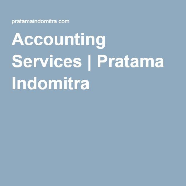 Accounting Services | Pratama Indomitra