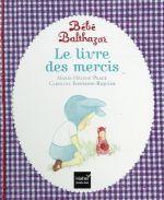 Le livre des mercis - Marie-helene Place, Emma Kelly, Caroline Fontaine-riquier