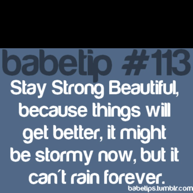 17 Best Ideas About Stay Strong Beautiful On Pinterest