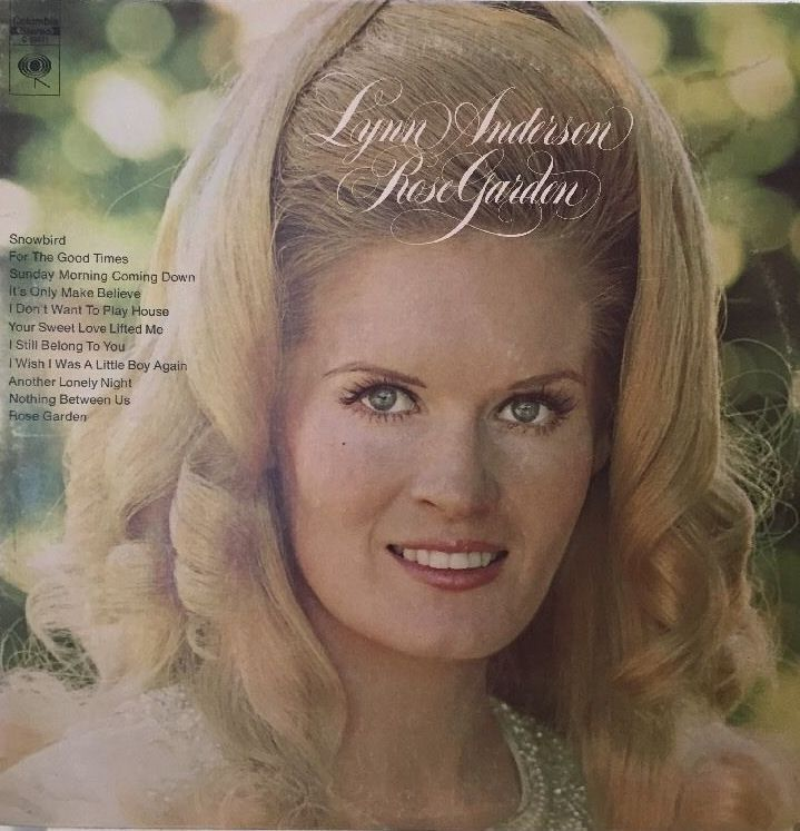 1000 ideas about lynn anderson on pinterest the pop country music singers and george jones for Lynn anderson rose garden lyrics