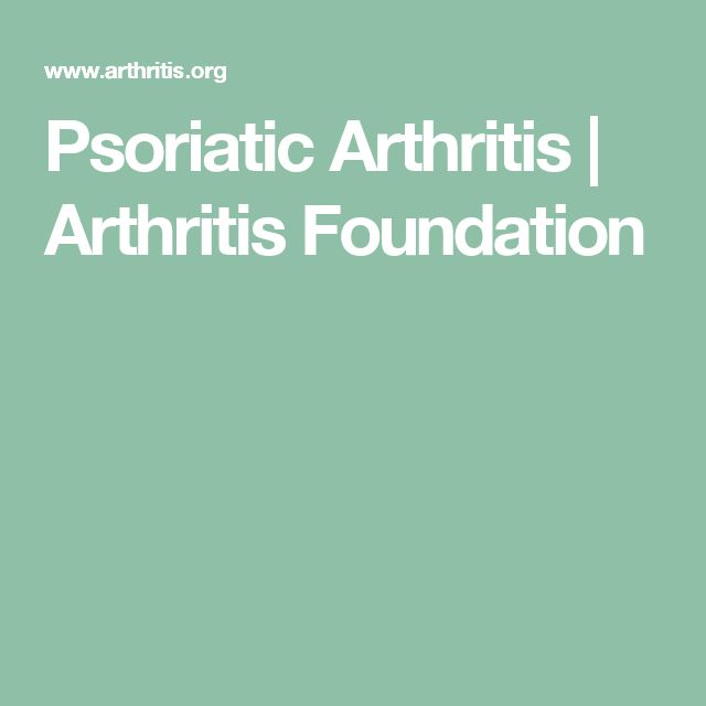 Psoriatic Arthritis | Arthritis Foundation