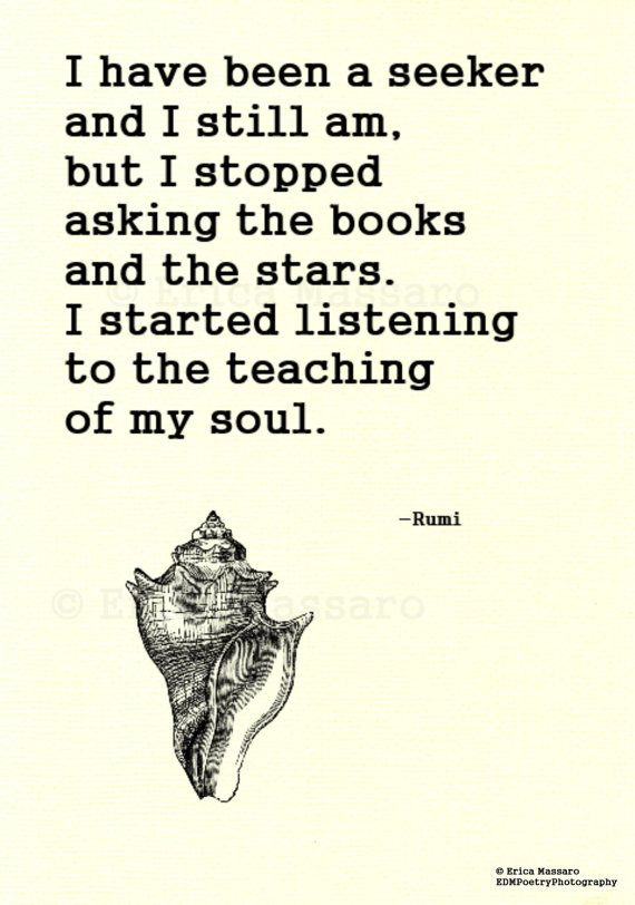 Love me some Rumi.